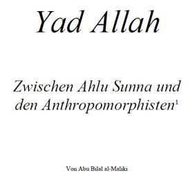 Yad Allah – Zwischen Ahlu Sunna und den Anthropomorphisten